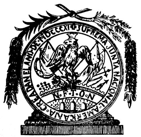 Primer Escudo y Sello oficial de la Suprema Junta.